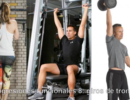 LAS PROGRESIONES FUNCIONALES 8: GIROS DE TRONCO